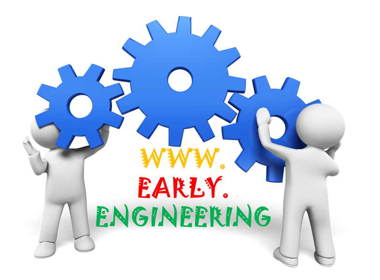 Early Engineering